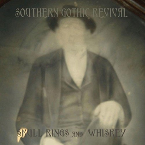 Skull Rings and Whiskey [Explicit]