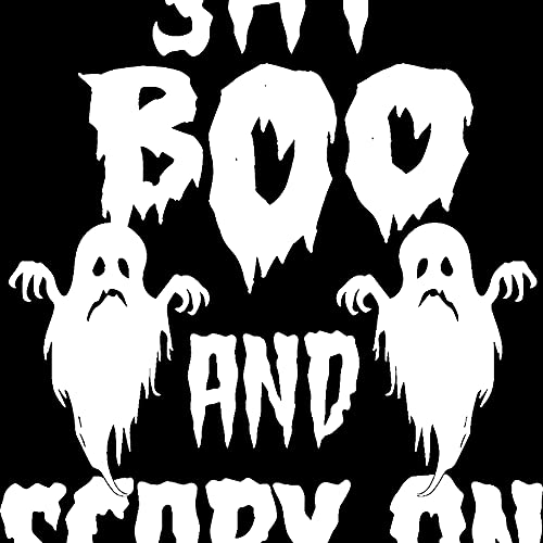 Decal Stickers of Halloween Say Boo and Scary On (White) (Set of 2) Luxury Weatherproof Vinyl Decal...