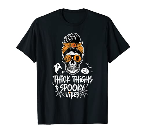 Funny Thick Thighs & Spooky Vibes Skull Messy Bun Halloween T-Shirt