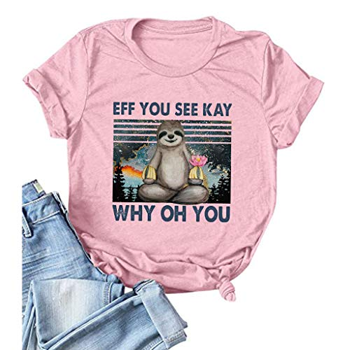Eff You See Kay Why Oh You Shirt Womens Short Sleeve Letter Print T Shirt Tops Cotton Casual...