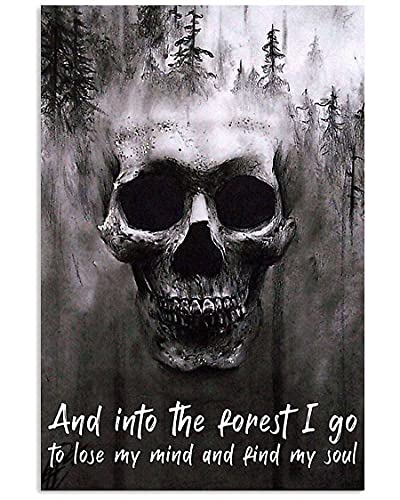 Skull And Into The Forest I Go To Lose My Mind And Find My Soul Framed Canvas Photo Poster No Frame,...