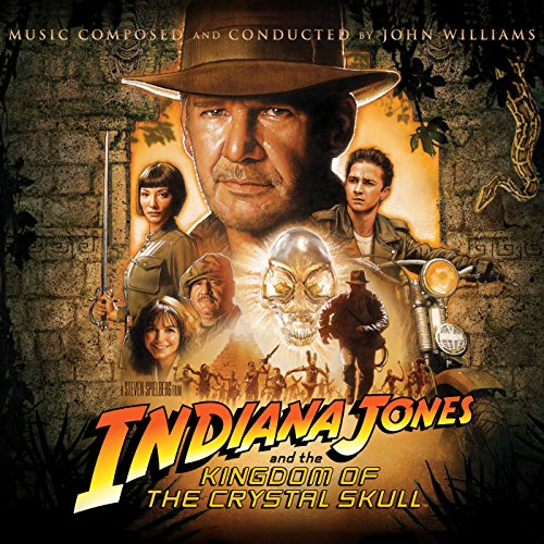Indiana Jones and the Kingdom of the Crystal Skull (Original Motion Picture Soundtrack)